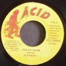 SHERRIFF~Never Know~Acid 002 Rare VG+ Jamaica 45