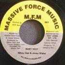 SILKEY DAN & JOSEY WALES~Baby Why~Massive Force Music 001 VG++ Jamaica 45