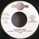 T.O.K.~Nyam Wi Food~Vendetta NONE VG+ Jamaica 45