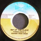 TURBULANCE & HIGHER TROD CREW~Rip Up the Place~Island Vybz NONE VG++ 45