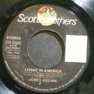 JAMES BROWN~Living in America~Scotti Bros. 05682 (Soul) VG+ 45