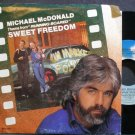 MICHAEL MCDONALD~Sweet Freedom~MCA 52857 (OST) VG++ 45