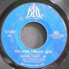 OSCAR TONEY JR.~For Your Precious Love~Bell 672 (Soul)  45