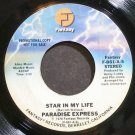 PARADISE EXPRESS~Star in My Life~Fantasy 861 (Disco) Promo VG+ 45