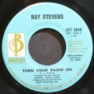 RAY STEVENS~Turn Your Radio on~Barnaby 2048 VG+ 45