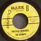 THE ROMEOS~Precious Memories~Mark II 1 (Soul) 1st 45