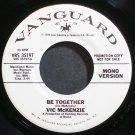 VIC MCKENZIE~Be Together~Vanguard 35197 (Funk) Promo Rare M- HEAR 45