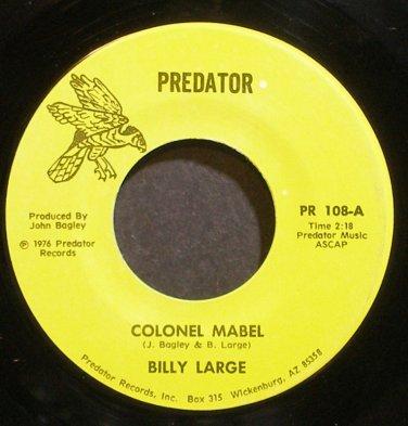BILLY LARGE~Colonel Mabel~Predator 108 Rare VG+ 45