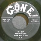 GONE ALL STARS~7 - 11~Gone 5016 (Rock & Roll)  45