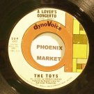 THE TOYS~A Lovers Concerto~Dynovoice 209 (Soul)  45