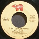 BEE GEES~Nights on Broadway~RSO 515 (Soft Rock)  45