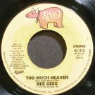 BEE GEES~Too Much Heaven~RSO 913 VG+ 45