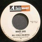 BILL CYRILS UNLIMITED~Minor Bird~Fairmont 751 (Funk) VG++ 45