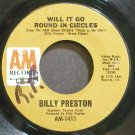BILLY PRESTON~Will it Go Round in Circles~A&M 1411 (Soul)  45
