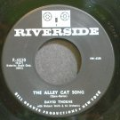 DAVID THORNE~The Alley Cat Song~Riverside 4530 (Rock) VG++ 45