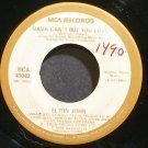 ELTON JOHN~Mama Can't Buy You Love~MCA 41042 (Disco) VG++ 45