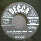 JERRY GRAY~And the Bull Walked Around Olay~Decca 28673 (Big Band Swing) VG+ 45