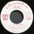 JERRY VALE~The Love Goddess~Columbia 43105 Promo Rare M- 45