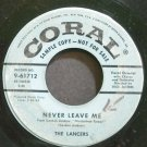 THE LANCERS~Never Leave Me~Coral 61712 Promo 45