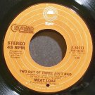 MEAT LOAF~Two Out of Three Ain&#39;t Bad~EPIC 50513 (Soft Rock)  45