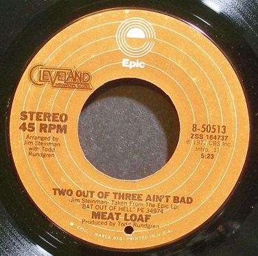 MEAT LOAF~Two Out of Three Ain't Bad~EPIC 50513 (Soft Rock)  45