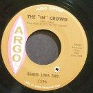 RAMSEY LEWIS TRIO~The In Crowd~Argo 5506 (Funk) VG++ 45