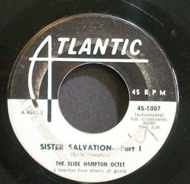 SLIDE HAMPTON OCTET~Sister Salvation~Atlantic 5007 (Bop, Hard bop) Promo 45