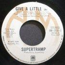 SUPERTRAMP~Give a Little Bit~A&M 1938-S (Classic Rock) Canada 45