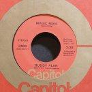 BUDDY ALAN~Magic Man~Capitol 3485 VG+ 45
