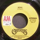 CARPENTERS~Sing~A&M 1413-S VG+ 45
