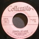 THE DIXIE CUPS~Chapel of Love~Collectables 1371 (Soul) VG+ 45