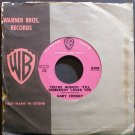 GARY CROSBY~You're Nobody 'Till Somebody Loves You~Warner Bros. 5208 (Jazz Vocals) Rare VG++ 45