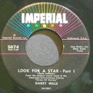 GARY MILLS~Look for a Star~IMPERIAL 5674 VG++ 45