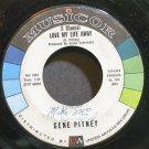 GENE PITNEY~(I Wanna) Love My Life Away~Musicor 1002 (Rock & Roll) 1st 45