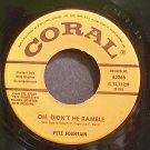 PETE FOUNTAIN~Oh, Didn't He Ramble~Coral 62266 (Dixieland/New Orleans Jazz) VG++ 45