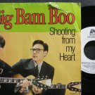 BIG BAM BOO~Shooting From My Heart~Uni 50019 (Indie Rock) Promo M- 45