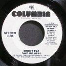BRITNY FOX~Save the Weak~Columbia 68561 (Hard Rock) Promo VG++ 45