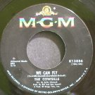 THE COWSILLS~We Can Fly~MGM K13886 (Rock)  45