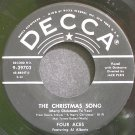 FOUR ACES~The Christmas Song~Decca 29702 (Christmas) 1st VG++ 45