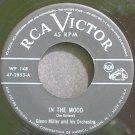 GLENN MILLER~In the Mood~RCA Victor 2853 (Jazz)  45