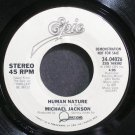 MICHAEL JACKSON~Human Nature~EPIC 04026 (Synth-Pop) Promo 45