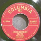 PERCY FAITH~Song for Sweethearts (Come Close)~Columbia 40277  45