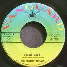 ROOFTOP SINGERS~Tom Cat~Vanguard 35019 VG+ 45