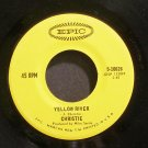 CHRISTIE~Yellow River~EPIC 10626 (British Invasion)  45