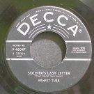 ERNEST TUBB~Soldier's Last Letter~Decca 46047  45