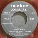 AL GOMEZ ORCHESTRA~Gomez Plays Round the World Rhumba~Rainbow 602 Clear Red Rare HEAR 45 EP