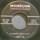 BOBBY LEE~If Hearts Could Talk~Musicor 1346 VG++ 45