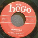 DEMETRIO GONZALEZ~Pobre Diablo~Bego 473 Rare VG++ 45