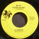 ELIGIO SALINAS~La Muerte~Bronco 154 VG++ 45