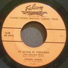 FREDDY FENDER~Te Acusa El Corazon~Falcon 1438  45